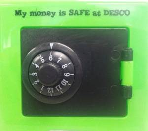 image of safe with text my money is SAFE at DESCO